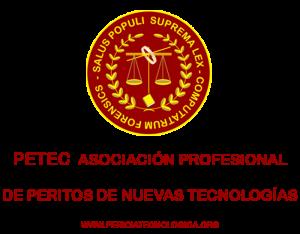 PETEC Asociación Profesional de Peritos de Nuevas Tecnologías.