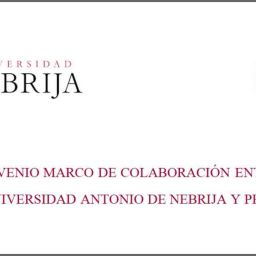 Convenio Marco de Colaboracion entre Universidad Nebrija y la Asociación PETEC