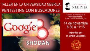 Taller pentesting con buscadores en la Universidad Nebrija impartico por Emilio Céspedes