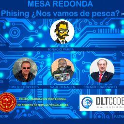 Mesa redonda sobre Phising ¿Nos vamos de pesca? con Peritos de PETEC