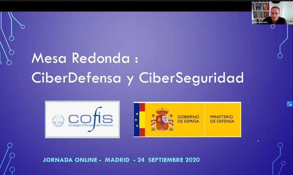 Mesa redonda CIBERDEFENSA YCIBERSEGURIDAD organizada por el Colegio Oficial de Flisicos