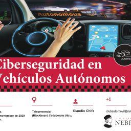 Ciberseguridad en vehículos autonómicos ciberconferencia en la Universidad Nebrija por Claudio Chifa