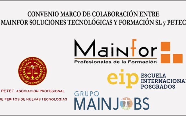 CONVENIO MARCO DE COLABORACIÓN ENTRE MAINFOR SOLUCIONES TECNOLÓGICAS Y FORMACIÓN SL y PETEC