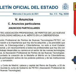 a Asociación Profesional de Peritos de Nuevas Tecnologías-PETEC crea la Medalla AL MERITO EN LA CIBERDEFENSA